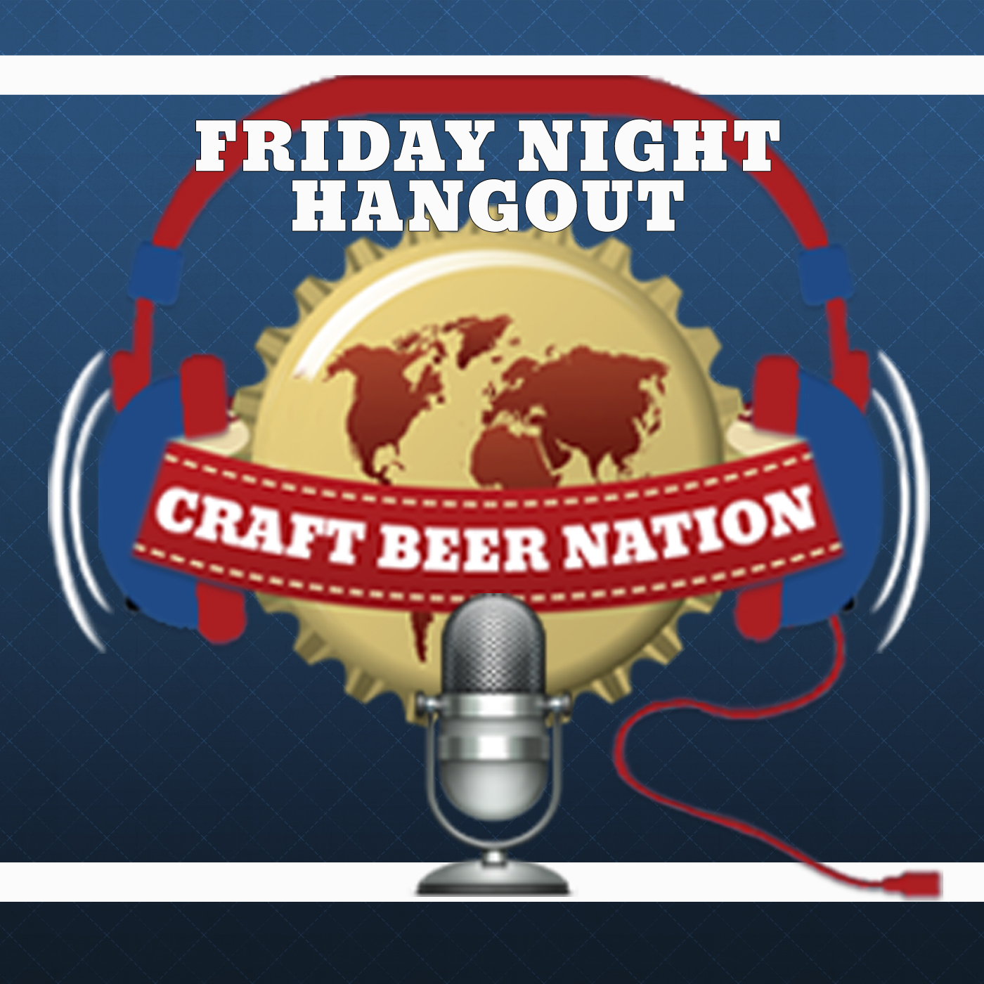 Friday Night Hangout | Craft Beer Nation